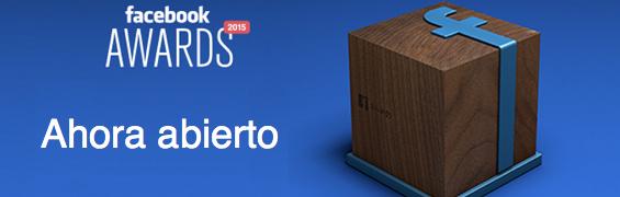 premios facebook 2015 ahora abierto